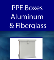 PPE Aluminum and fiberglass boxes