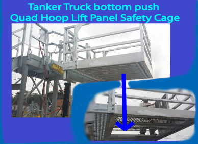 Tanker Truck Quad Lift Panel Safety Cage